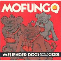 Mofungo, Messenger Dogs Of The Gods, LP 1986