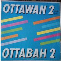 "Ottawan 2 ""Оттаван 2"""