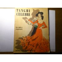 TANGHI GELEBRI PER CANTO E PIANOFORTE (Известные танго для песни и фортепиано).