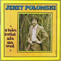 Jerzy Polomski, Z Toba Swiat Nie Ma Wad, LP 1977
