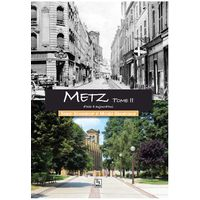Thierry Schoendorf et Michele Grandveaux - Metz