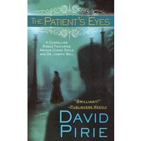The Patient's Eyes - David Pirie