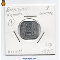 Восточные Карибы 2 цента 1995 года.