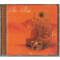 CD Peter Presto - Schon, Dass Du Mal Wieder Reinhorst... (2006) Dub, IDM