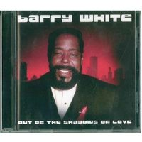 CD Barry White - Out of the Shadows of Love (2007)