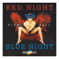 Red & Blue Night Jazz (2005)