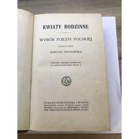 Wybor poezyi polskiej.Kwiaty Rodzinne.1912r.