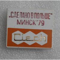 Знак. Ciech.Выставка Сделано в Польше. Минск 1979 год #0200