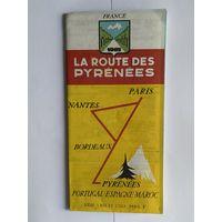 La Route Des Pyrenees. Расположение гостиниц и ресторанов в прославленном регионе Франции. 1965 год.