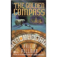 Philip Pullman. The Golden Compass