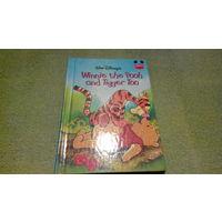 Детские книги на английском языке - Винни Пух и Тигра - Walt Disney's - Winnie the Pooh and Tigger Too - Wonderful world of reading
