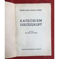 Katechizm diecezjalny Katowice 1945 год