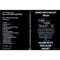 Pink Floyd - 2004-02-08 - Asami Maki Ballet Tokyo (SHIKAMA Takashi) (2004 г., Рок. Балет., DVD5)