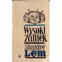 Wysoki zamek. Stanislaw Lem