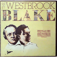 Mike Westbrook, The Westbrook Blake (Bright As Fire), LP 1980