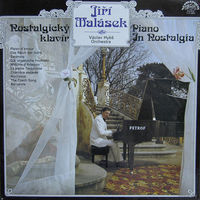 LP Jiri Malasek, Vaclav Hybs Orchestra - Nostalgicky Klavir / Piano In Nostalgia (1983)