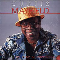 LP Curtis Mayfield - We Come In Peace