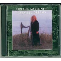 CD Loreena McKennitt - Parallel Dreams (2000)