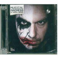 2CD Marcel Woods - Musical Madness (2008)  Progressive House, Techno, Electro, Progressive Trance, Tech House