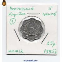 Восточные Карибы 5 центов 1995 года.