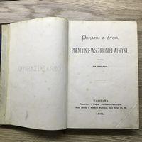 Obrazki z Zycia Afryki Jan Finkelhaus  1881 r.