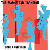 Manhattan Transfer - Bodies And Souls - LP - 1983