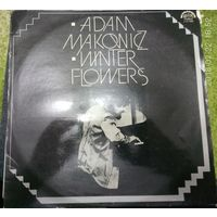 Adam MakoniczWinter flowers