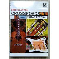 DVD. Eric Clapton. Crossroads. Guitar Festival. 2004. 2в1,