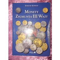 Monety Zygmunta III Wazy. Edmund Kopicki (#79)