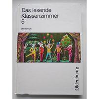 Das lesende. Klassenzimmer 5. Lesebuch // Книга для чтения в классе на немецком языке