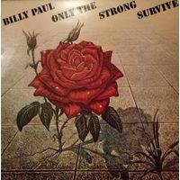 Billy Paul /OnlyThe Strong Survive/1977, CBS, Holland, LP, EX