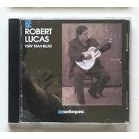 Audio CD, ROBERT LUCAS, USIN MAN BLUES 1990