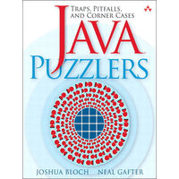 Java Puzzlers,  Bloch.