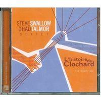 CD Steve Swallow / Ohad Talmor Sextet - L'Histoire Du Clochard (The Bum's Tale) (Aug 2004)