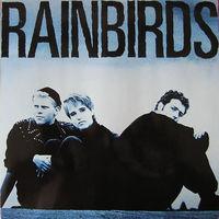 Rainbirds, Rainbirds, LP 1987
